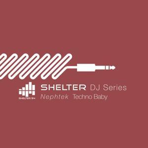 Shelter 54 DJ Series Techno Baby