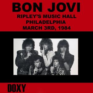 Ripley's Music Hall, Philadelphia, March 3rd, 1984 (Doxy Collection, Remastered, Live on Fm Broadcasting)