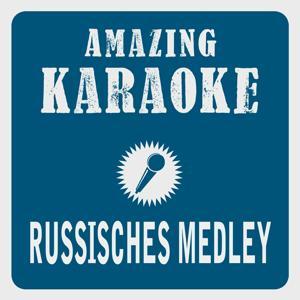 Russisches Medley (Karaoke Version) (Originally Performed By Helene Fischer)