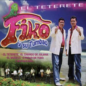 Fiko y Su Tumbao: El Teterete