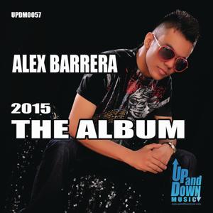 Alex Barrera - The Album 2015