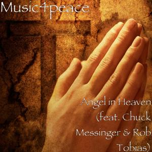 Angel in Heaven (feat. Chuck Messinger & Rob Tobias)
