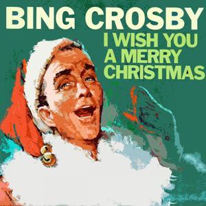 I Wish You A Merry Christmas
