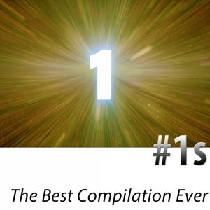 #1s - The Best Compilation Ever (Remastered)