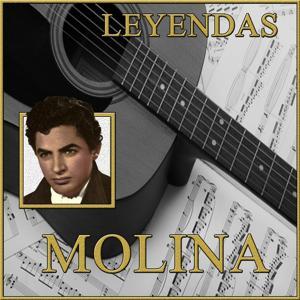 Leyendas, Molina