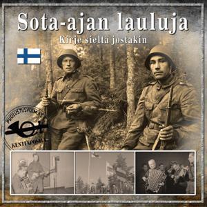 Sota-Ajan Lauluja - Kirje Sieltä Jostakin
