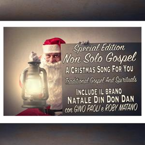 A Christmas Song for You (Special Edition) (Traditional Gospel and Spirituals)