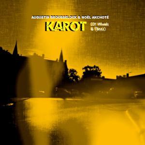 Karot (Of Wheels & Flints)