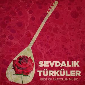 Sevdalık Türküler (Best of Anatolian Music)