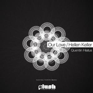 Our Love / Hellen Keller
