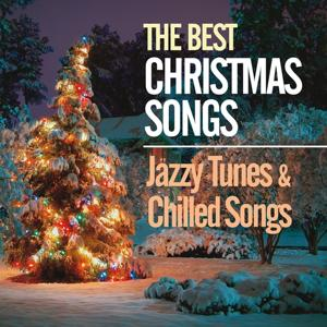 The Best Christmas Songs (Jazzy Tunes & Chilled Songs)
