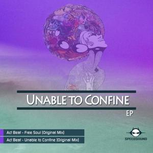Unable to Confine