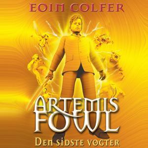 Artemis Fowl, bind 8: Den sidste vogter (uforkortet)