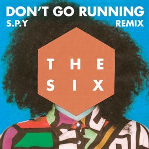 (Don't Go) Running (S.P.Y Remix)