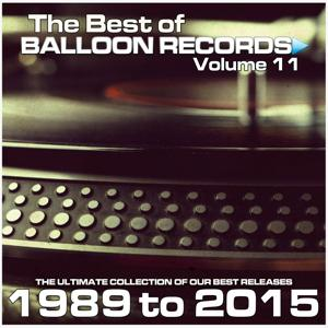 Best of Balloon Records 11 (The Ultimate Collection of Our Best Releases, 1989 to 2015)