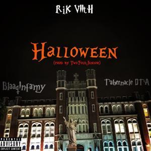 Halloween (feat. Blaaq Infamy & Tabernacle Dta)