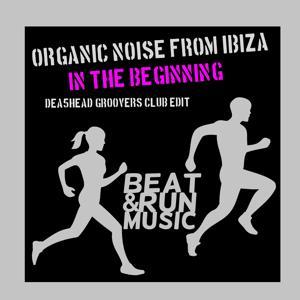 In the Beginning (Dea5head Groovers Club Edit)