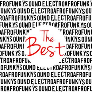 Electro Afro Funky Sound (The Best)