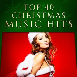 Top 40 Christmas Music Hits