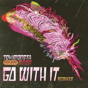 Go With It (BENTZ X G-REX Remix)