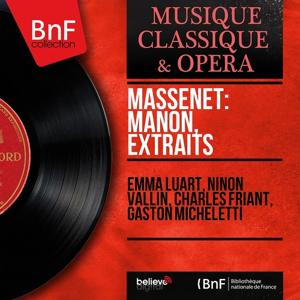 Massenet: Manon, extraits (Mono Version)