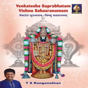 Venkatesa Suprabhatam - Vishnu Sahasranaman
