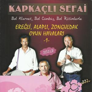 Ereğli, Alaplı, Zonguldak, Oyun Havaları, Vol. 1 (Bol Klarnet, Bol Cümbüş, Bol Ritimlerle Sözlü)