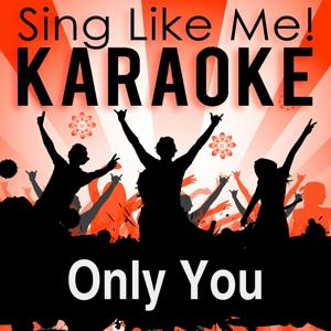 Only You (Karaoke Version with Guide Melody) (Originally Performed By Jan Wayne)