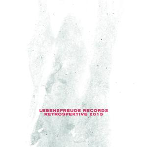 Retrospektive 2015 (Lebensfreude Records)