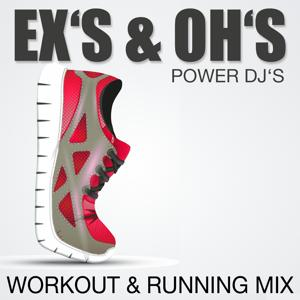 Ex's & Oh's (Workout & Running Mix)