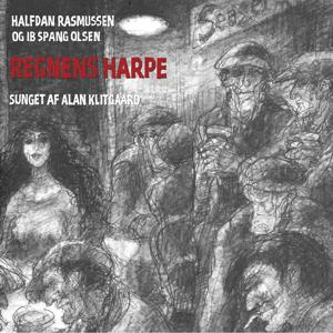 Regnens Harpe (Rasmus Zeeberg, Palle Hjorth, Steffan S. Sørensen)