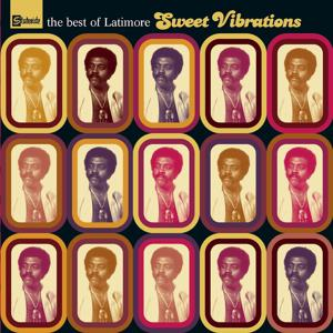 Sweet Vibrations : The Best Of Latimore