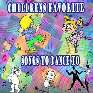 Children's Favorite Songs to Dance to