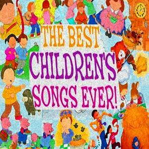 The Best Children's Songs Ever: Tisket a Tasket / Never Land / If the World is Round