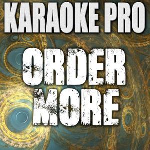 Order More (Originally Performed by G-Eazy ft. Starrah) [Instrumental Version]