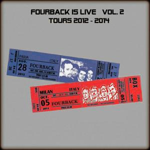 Fourback Is Live, Vol. 2 (Tours 2012 - 2014)
