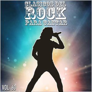 Clasicos del Rock Para Cantar: Vol. 60