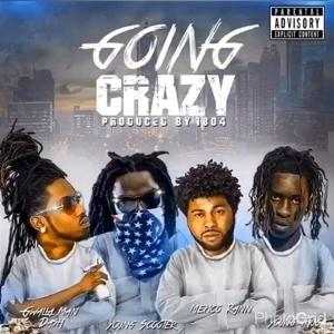 Going Crazy (feat. Young Scooter & Young Thug)