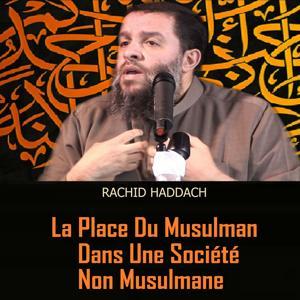 La place du musulman dans une société non musulmane (Quran)