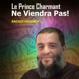 Le prince charmant ne viendra pas! (Quran)