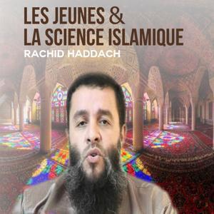 Les Jeunes et la science islamique (Quran)
