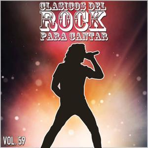 Clasicos del Rock Para Cantar: Vol. 59