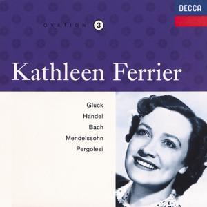Kathleen Ferrier Vol. 3 - Gluck / Handel / Bach / Mendelssohn / Pergolesi