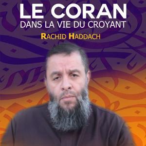 Le Coran dans la vie du croyant (Quran)