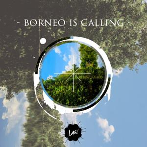 Borneo Is Calling