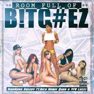 Room Full of Bitchez (feat. Rich Homie Quan & Yfn Lucci)