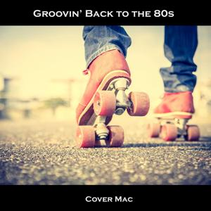 Grooving' back to the 80s