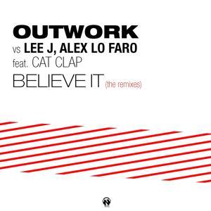 Believe It (The Remixes)