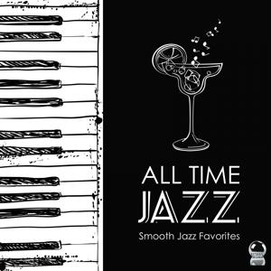 All Time Jazz: Smooth Jazz Favorites
