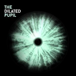 The Dilated Pupil